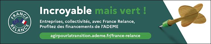 Incroyable mais vert! Entreprises, collectivités, avec France Relance, profitez des financements de l'ADEME. agirpoulatransition.ademe.fr/france-relance